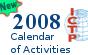 2008 Calendar of scientific activities